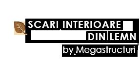 Scari Interioare din Lemn – Megastructuri SRL, Neamt